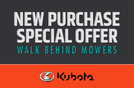 New Purchase Special Offer - Walk Behind Mowers