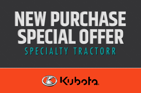 New Purchase Special Offer - Specialty Tractor