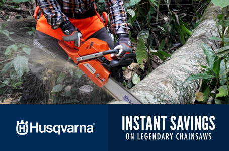 Instant Savings on Legendary Chainsaws