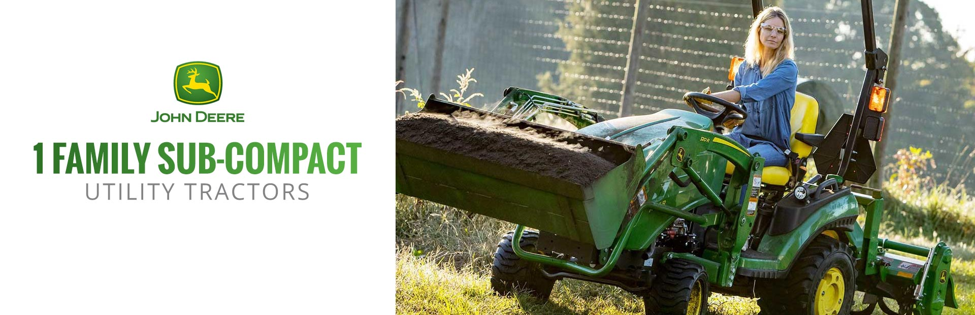 John Deere: 1 Family Sub-Compact Utility Tractors
