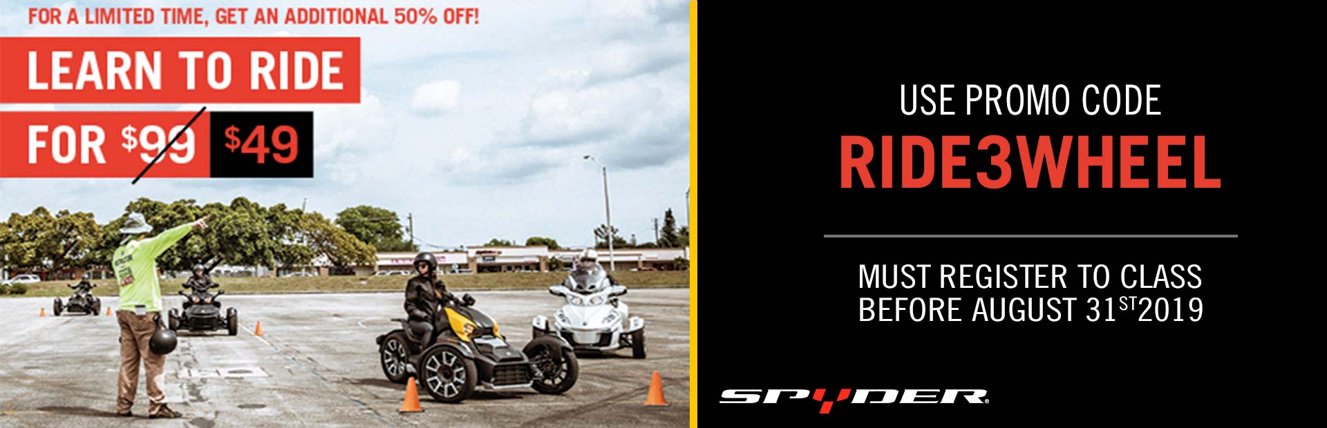CAN-AM RIDER EDUCATION PROGRAM - Spyder
