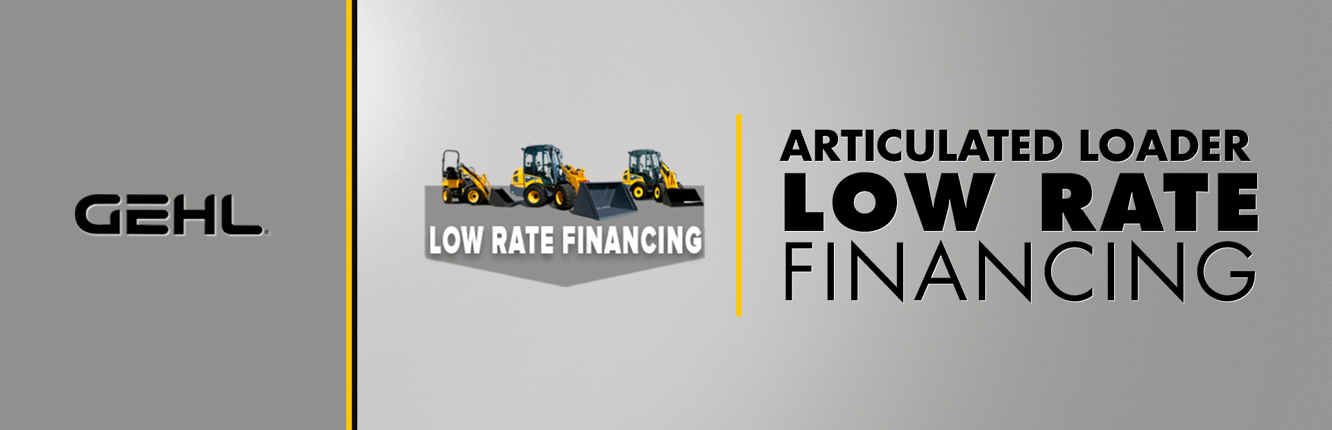 Gehl: Articulated Loader - Low Rate Financing