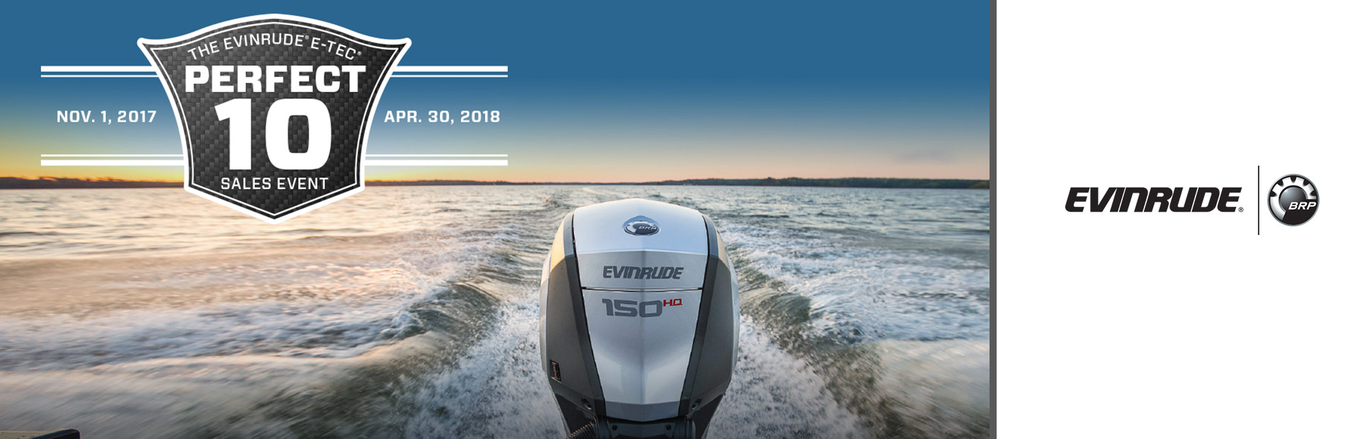 The Evinrude® E-TEC® Perfect 10 Sales Event