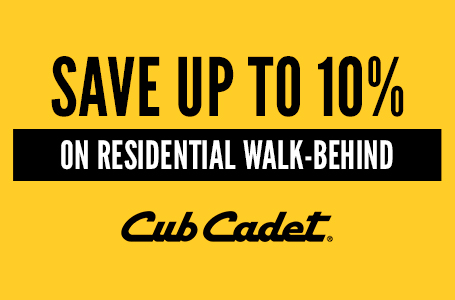 SAVE UP TO 10% ON RESIDENTIAL WALK-BEHINDS