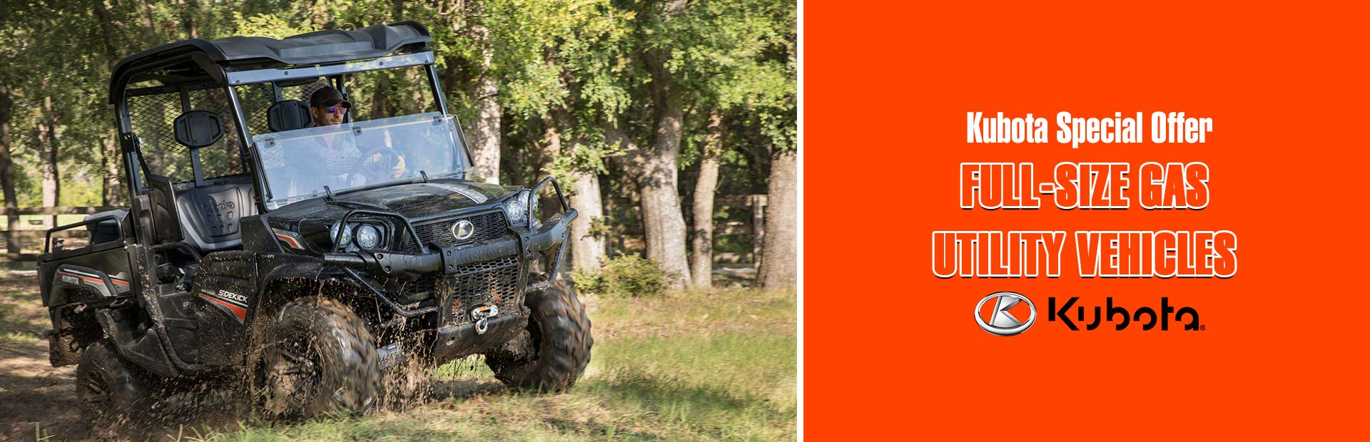 Kubota Special Offer-FullSize Gas Utility Vehicles