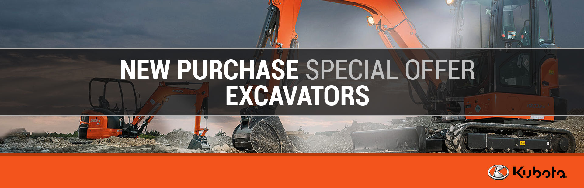 New Purchase Special Offer - Excavators