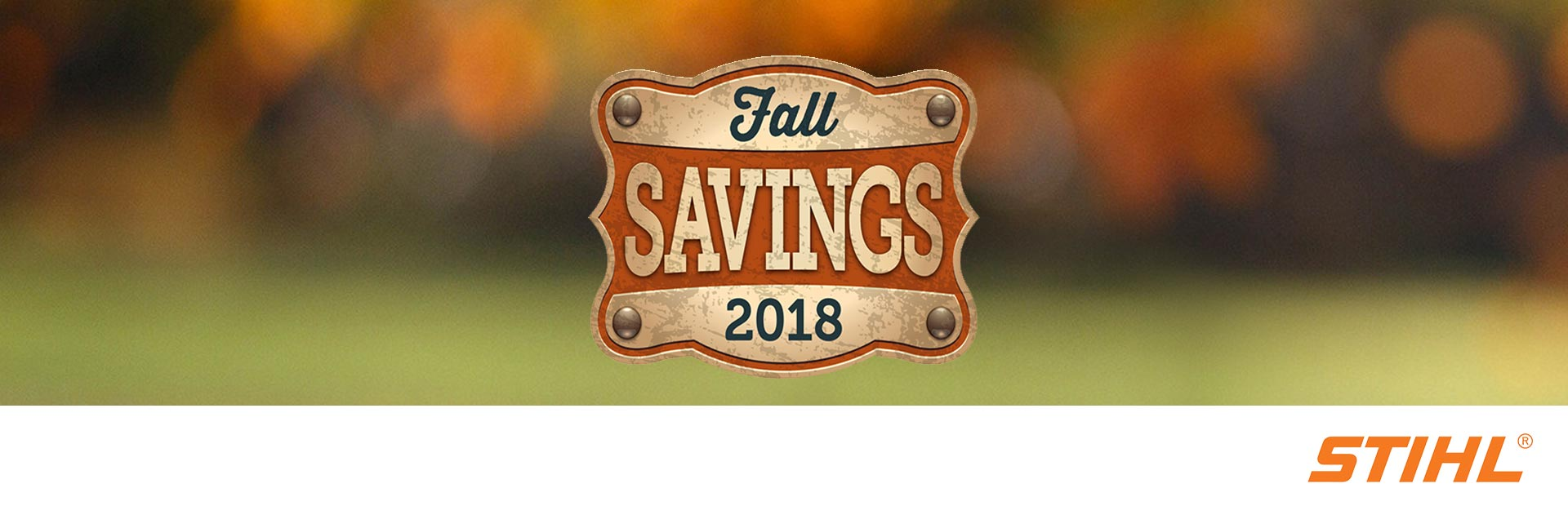 STIHL Fall Savings 2018