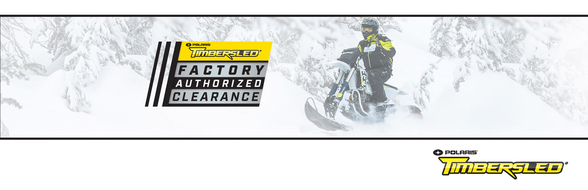 Timbersled Factory Authorized Clearance