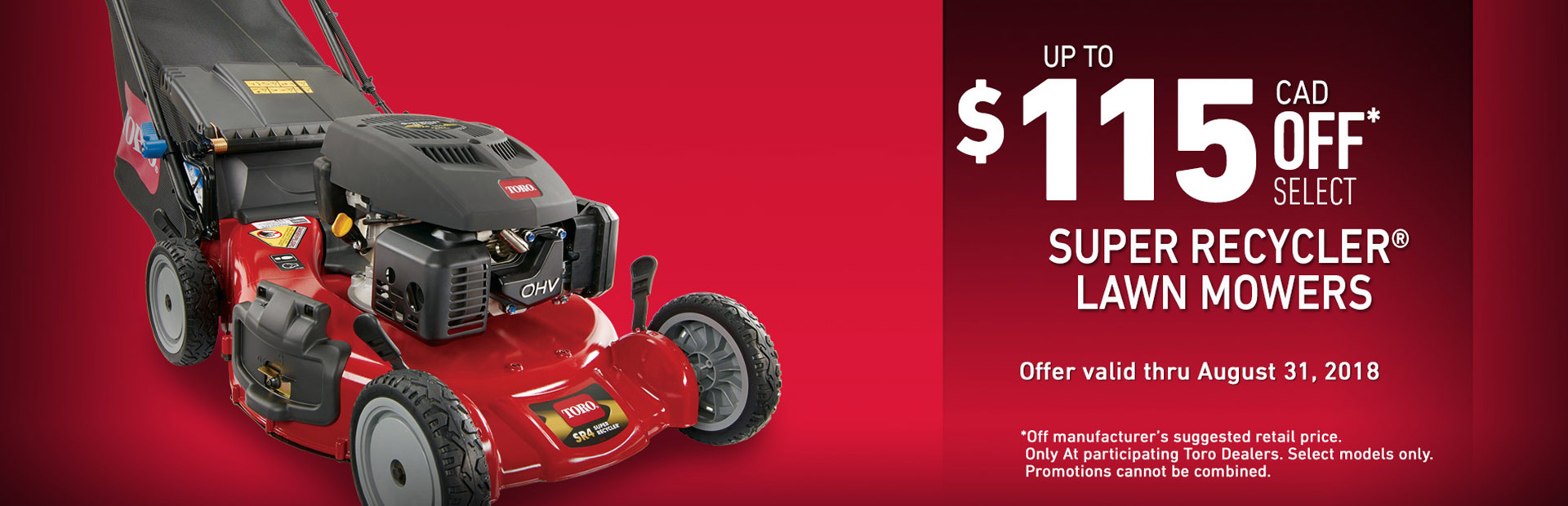 $115 CAD OFF Select Super Recycler Mowers