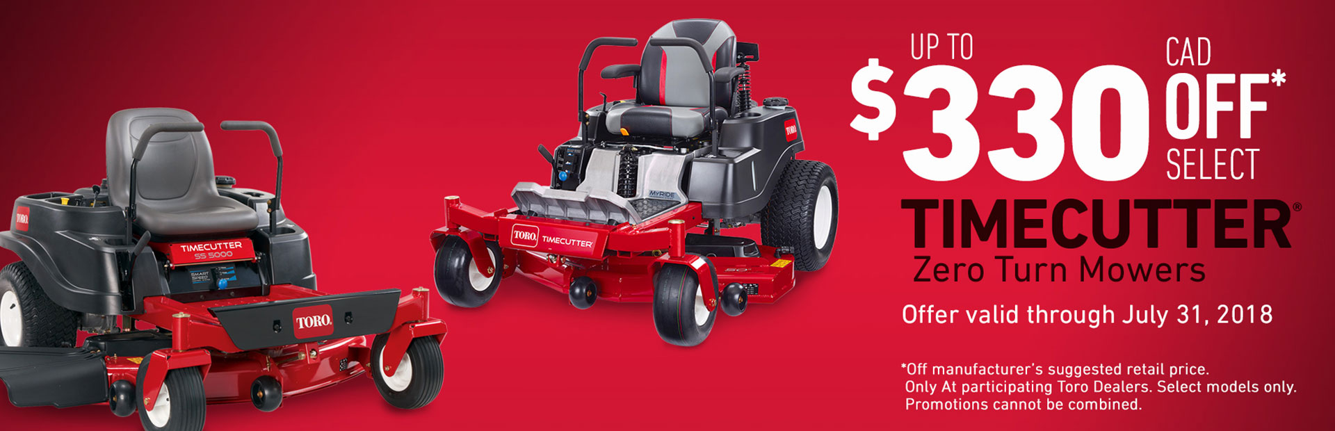 "$330 CAD OFF Select 50"" TimeCutter & all MX Mowers"