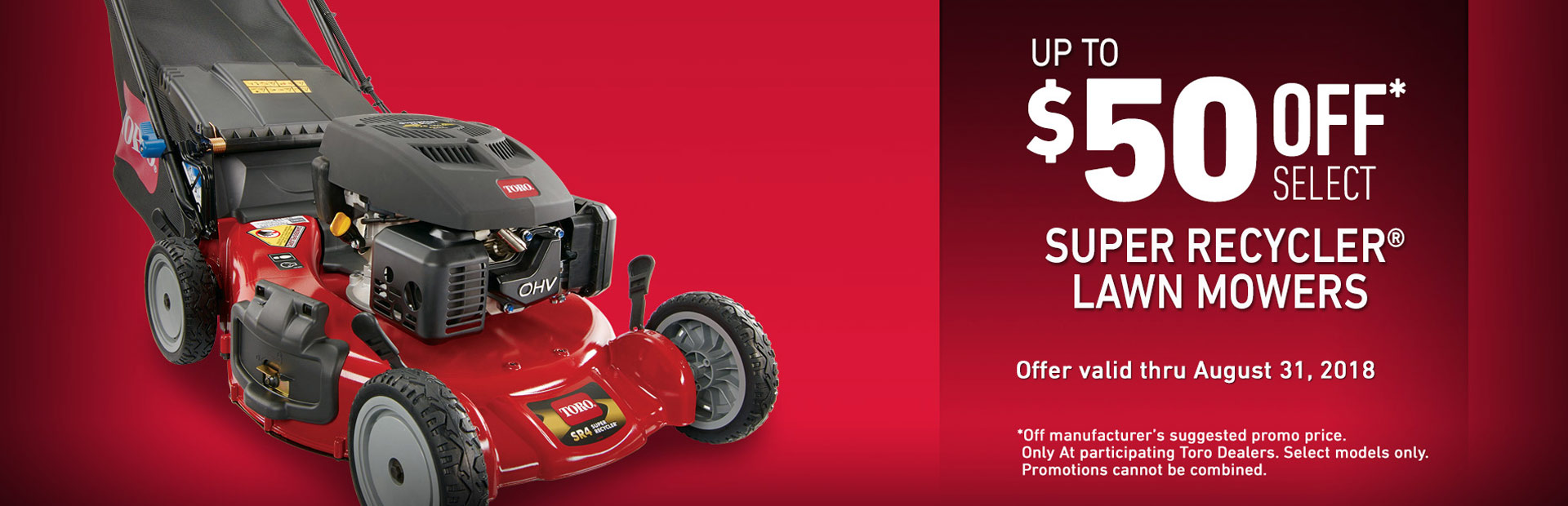 $50 Off Super Recyclers Mowers