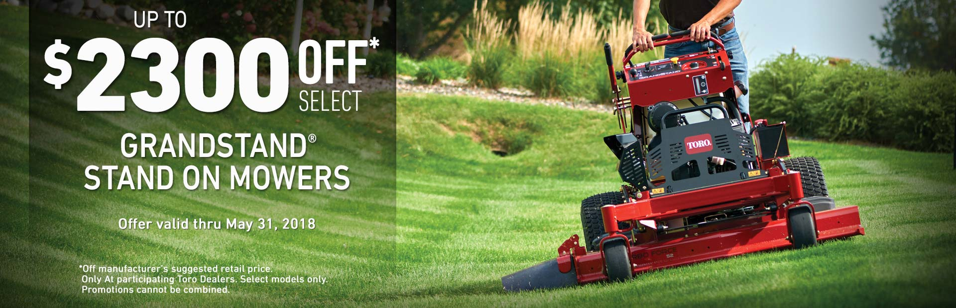 Toro: $2300 off MSRP on GrandStand