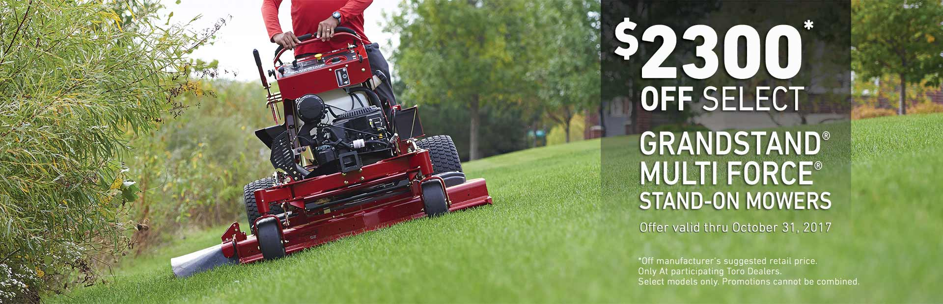 Toro: $2300 Off Select GrandStand MULTI FORCE Mowers