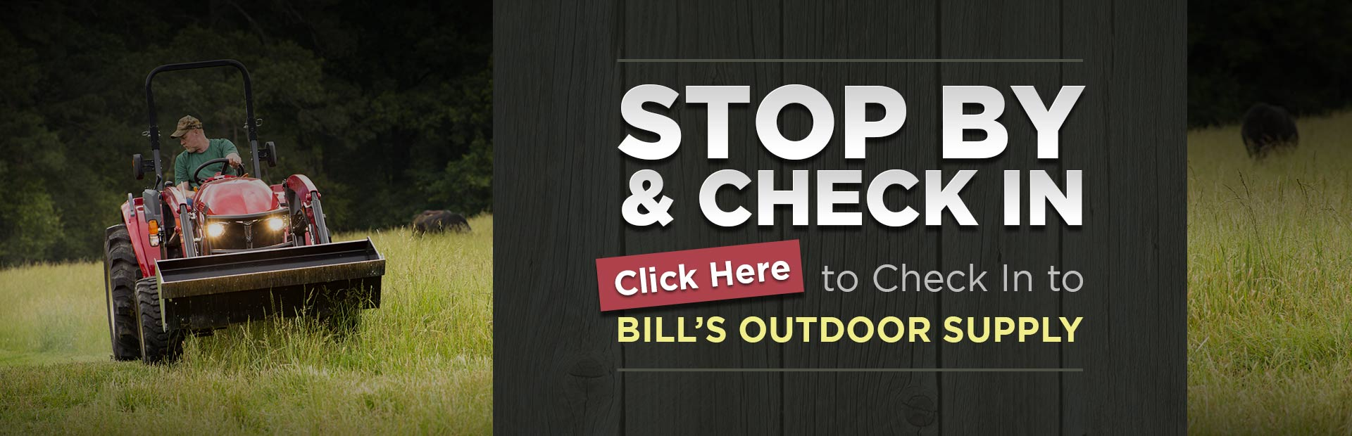 Click here to check in to Bill's Outdoor Supply.