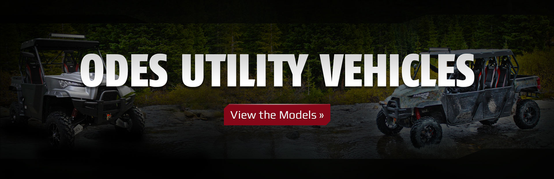 ODES Utility Vehicles: Click here to view the models.