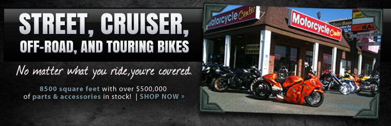 No matter what you ride, you're covered. Click here to shop for street, cruiser, off-road, and touring bike products.