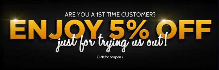Are you a first time customer? Enjoy 5% off just for trying us out! Click here for a coupon.