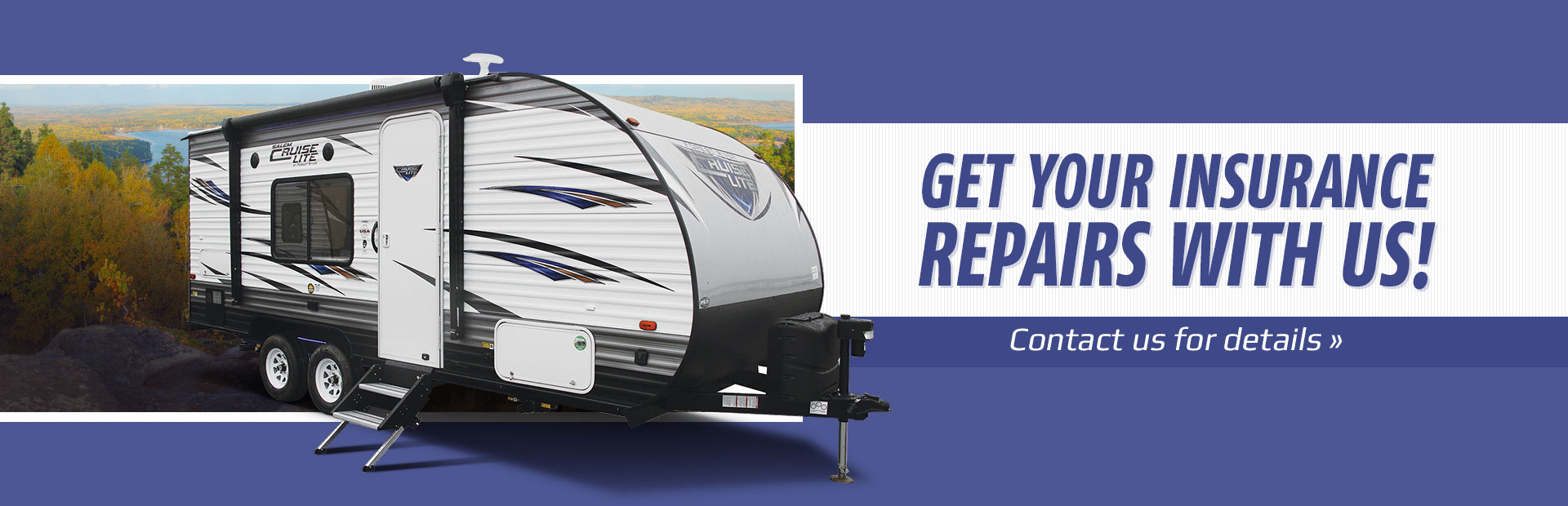 Get your insurance repairs with us! Contact us for details.