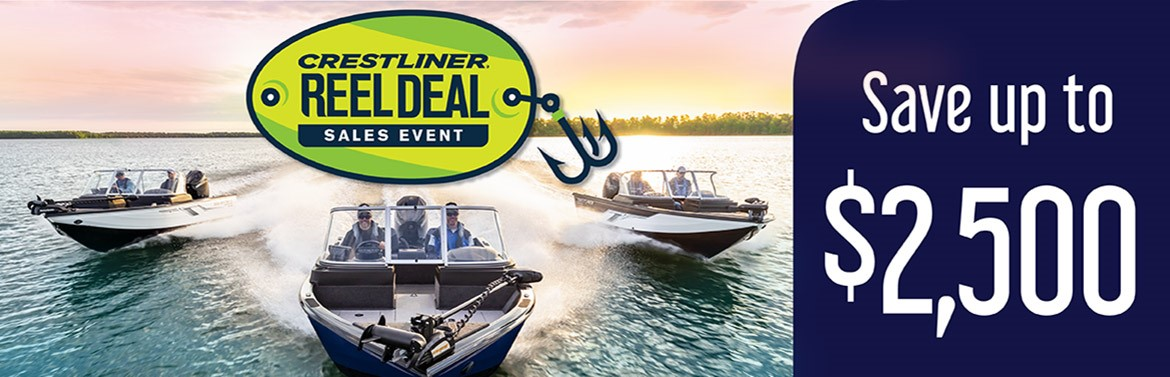 Crestliner Reel Deal Sales Event Save up to $2,500