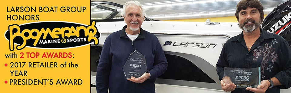 Larson Boat Group Honors Boomerang Marine and Sports