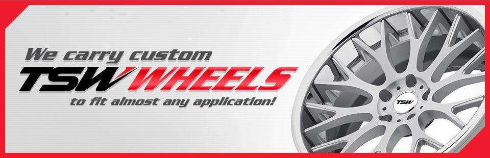 We carry custom TSW wheels to fit almost any application!