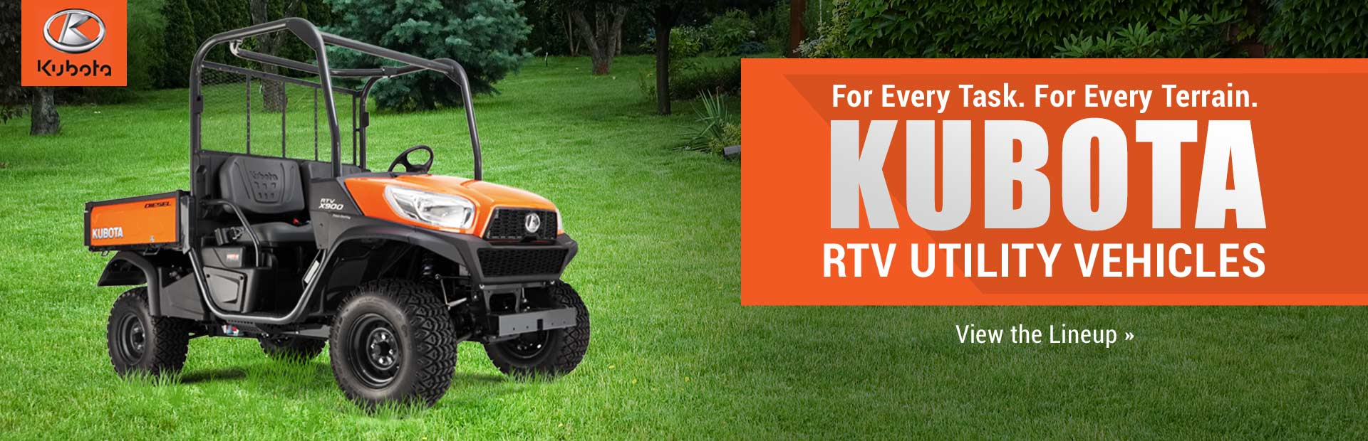 Kubota RTV Utility Vehicles: Click here to view the lineup.