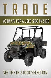 Trade you ATV for a used Side by Side. See the in-stock selection
