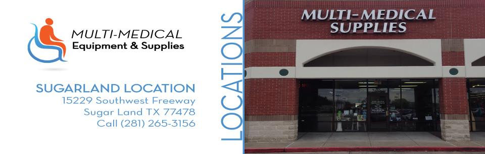 Multi Medical-Equipment & Supplies: Sugar Land Location