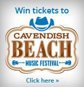 Win tickets to the Cavendish Beach Music Festival! Click here.
