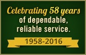 Celebrating 58 years of dependable, reliable service. 1958-2016