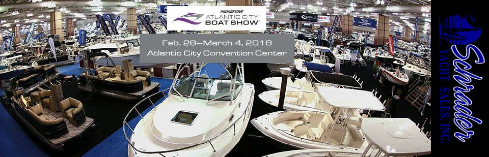 Schrader Yacht Sales at the Atlantic City Boat Show 2/18-3/4