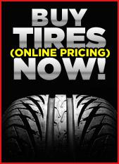Buy Tires (Online Pricing) Now!