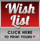 Click here to print your Wish List!