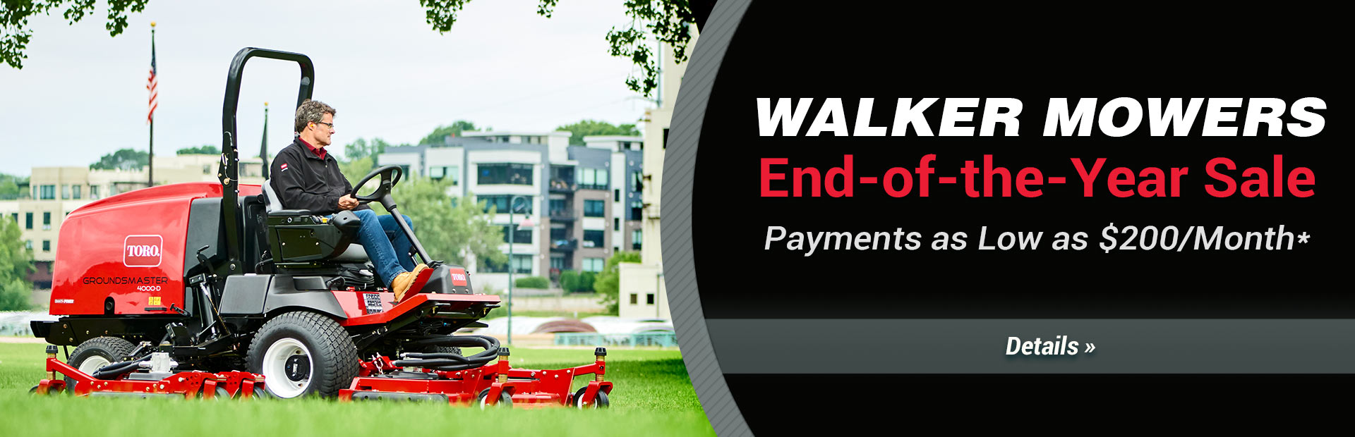 Walker Mowers End-of-the-Year Sale: Click here for details.
