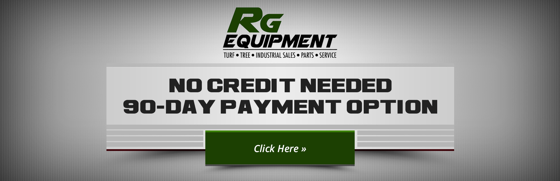 RG Equipment: No Credit Needed | 90-Day Payment Option