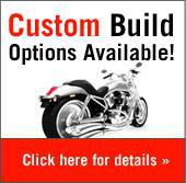 Custom Build Options Available! Click here for details.