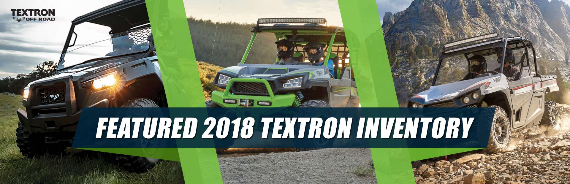 Featured 2018 Textron Inventory: Click here to view the models.
