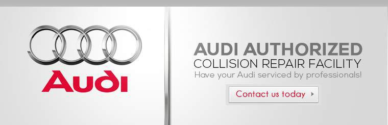 We are an Audi Authorized Collision Repair Facility! Contact us today to have your Audi serviced by professionals.