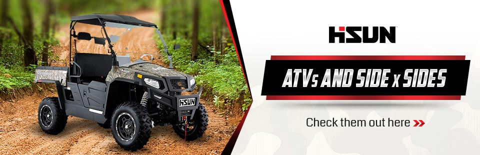 Hisun ATVs and Side x Sides: Click here to view the models.