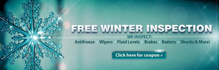 Get our free winter inspection! We'll check antifreeze, wipers, fluid levels, brakes, battery, shocks and more!