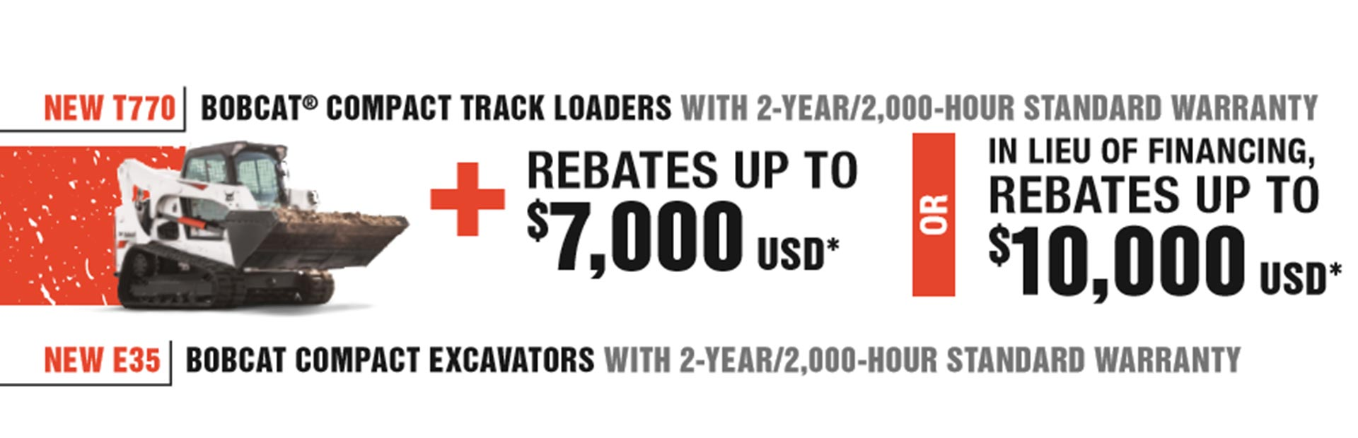 Bobcat of Duluth Rebates: Click here for details.
