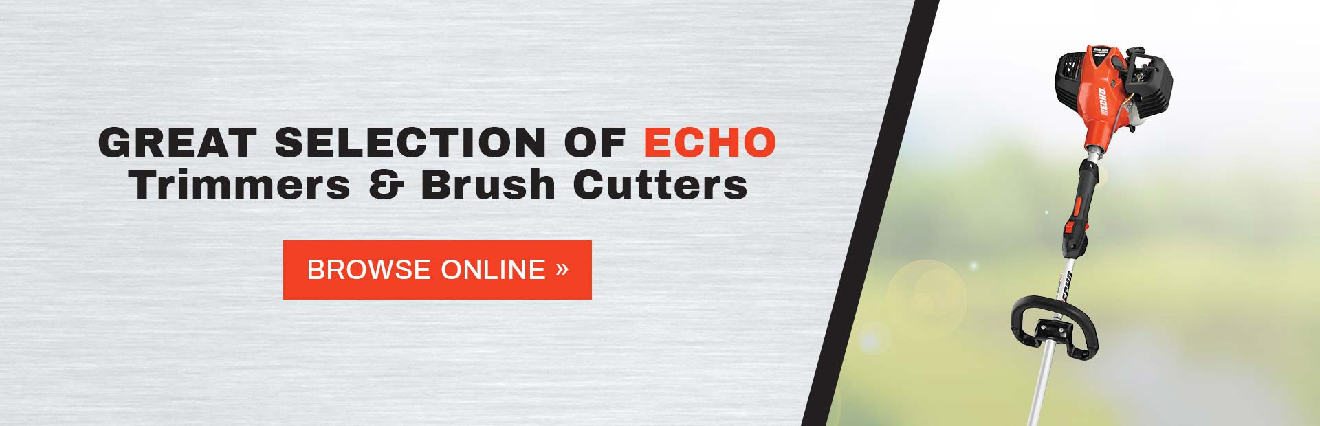 Click here to view our great selection of ECHO trimmers and brush cutters!