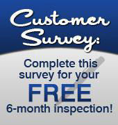 Complete this survey for your free 6-month inspection!
