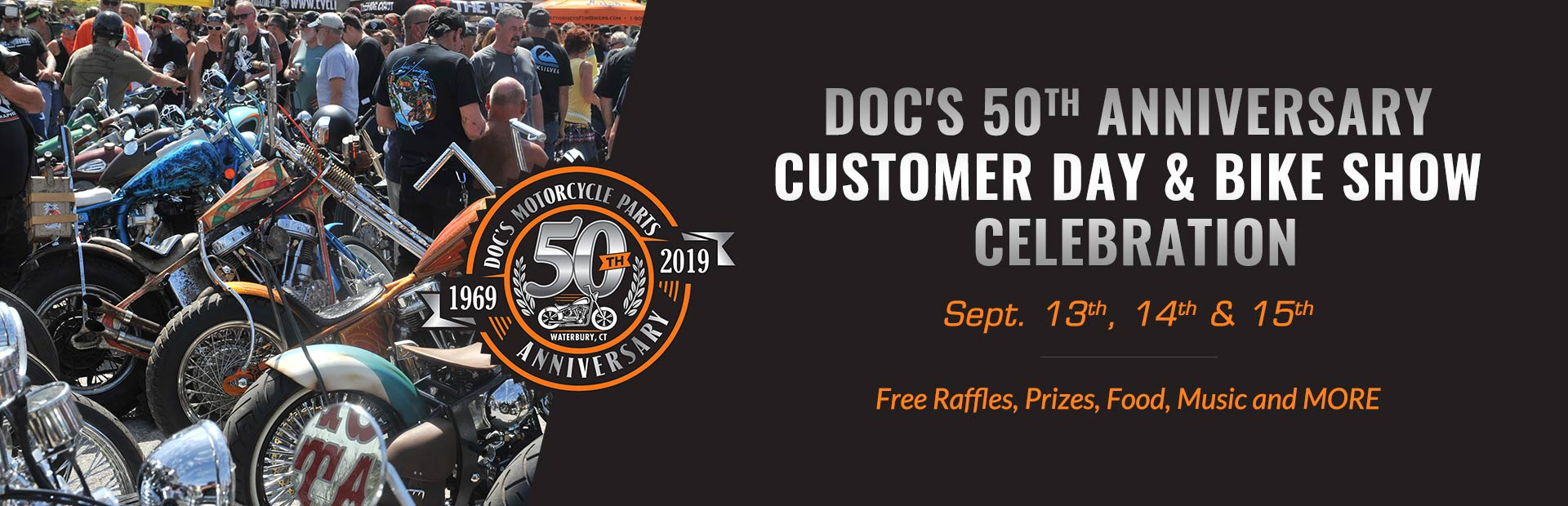 Doc's 50th Anniversary Customer Day & Bike Show Celebration. Free Raffles, Prizes, Food, Music and M