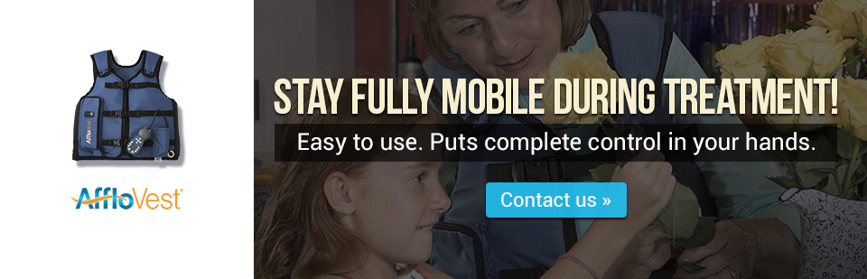AffloVest: Stay fully mobile during treatment! Contact us for details.
