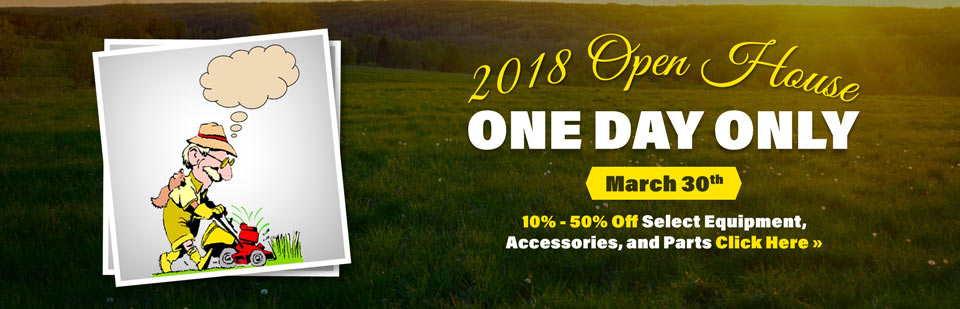 Join us March 30th for our 2018 Open House! For one day only, get 10% to 50% Off select equipment, accessories, and parts.