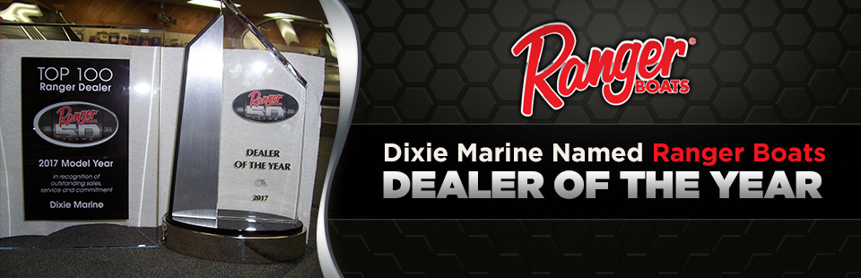 Dixie Marine Named Ranger Boats Dealer of the Year: Click here for details.