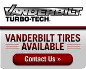 Vanderbilt tires are available! Contact us for details.