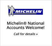 Michelin® National Accounts Welcome! Call for details »