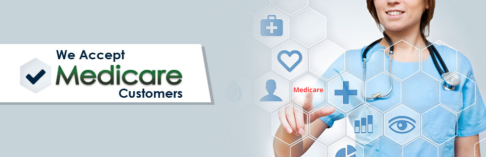 We Accept Medicare Customers: Contact us for details.